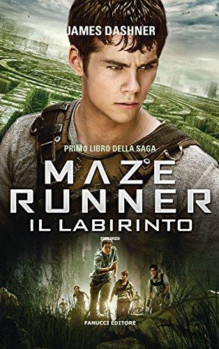 Maze Runner - Il labirinto (The Maze Runner Vol. 1)