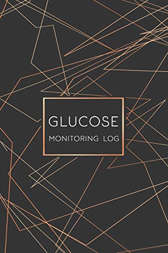 Glucose Monitoring Log Book: Diabetes Log Book, Blood Sugar Log Book, Glucose Monitoring. 52 weeks Daily Readings. Before & After for Breakfast, Lunch, Dinner, Snacks, Bedtime. With Daily Notes: 4