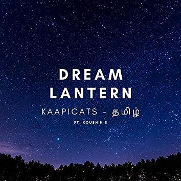 Dream Lantern Tamil (feat. Koushik S)