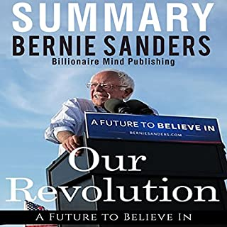 Summary: 'Our Revolution: A Future to Believe In' by Bernie Sanders cover art