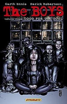 The Boys Vol. 3: Good for the Soul (Garth Ennis' The Boys) by [Garth Ennis, Darick Robertson, Tony Avina]