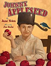 Johnny Appleseed: The Legend and the Truth