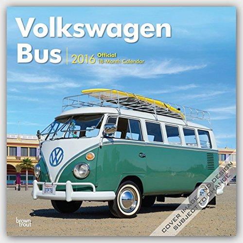 Volkswagen Bus 2016 - VW Bully - 18-Monatskalender: Original BrownTrout-Kalender [Mehrsprachig] [Kalender] (Wall-Kalender)