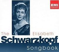 The Elisabeth Schwarzkopf Songbook by Elisabeth Schwarzkopf