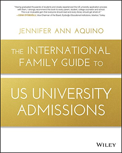 The International Family Guide to US University Admissions (English Edition)