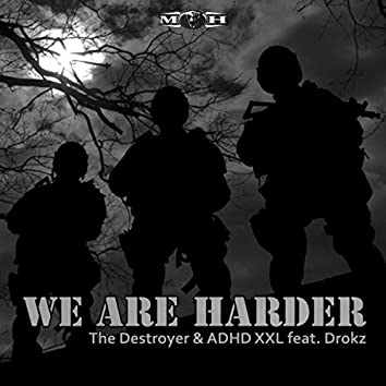 We Are Harder (Radio Edit)