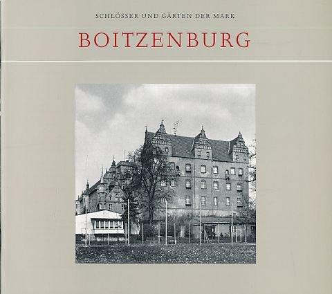 Schlösser und Gärten der Mark Boitzenburg