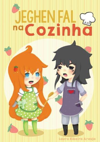 Jeghen Fal na Cozinha (Portuguese Edition)