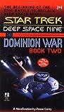 The Dominion War (Star Trek, Deep Space Nine , No 2)