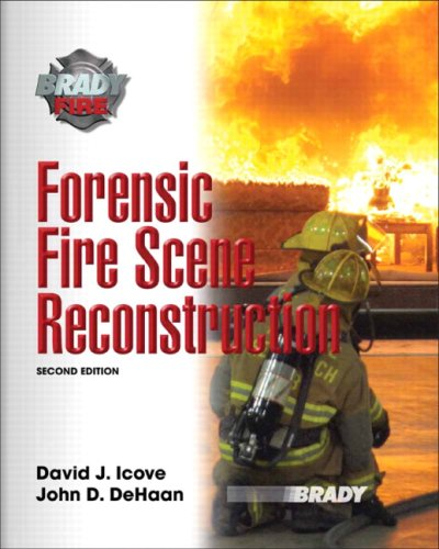 Forensic Fire Scene Reconstruction (2nd Edition)