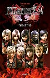 Final Fantasy Type 0 : The Last Truth