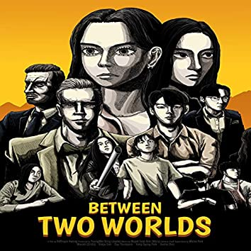Between Two Worlds (Original Motion Picture Soundtrack)