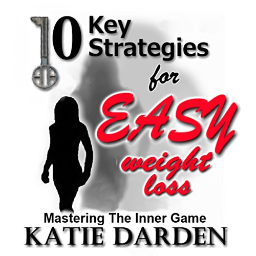 10 Key Strategies for Easy Weight Loss audiobook cover art