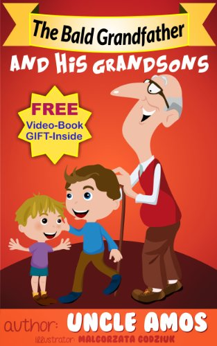 Book: The Bald Grandfather and his Grandsons by Uncle Amos