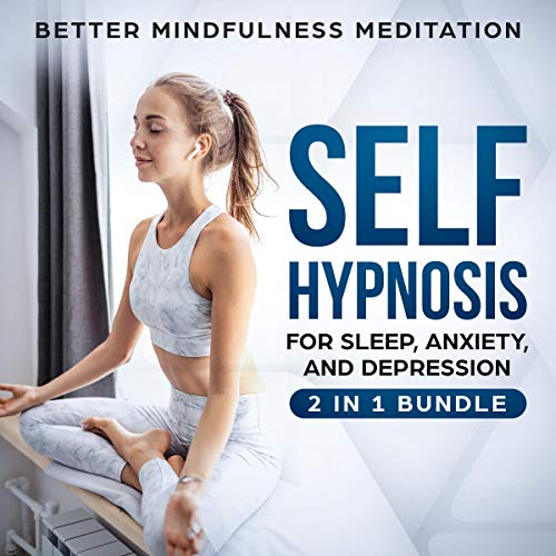 Self Hypnosis for Sleep, Anxiety, and Depression cover art