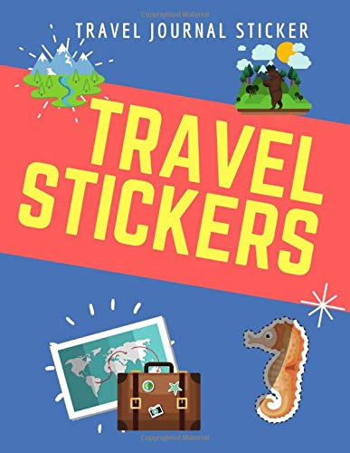 Travel Journal Stickers: travel journal scrapbook, Blank Permanent Sticker Book