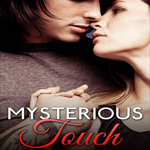 Mysterious Touch (A Sexy Paranormal Romance) Titelbild