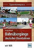 Bahnuebergaenge deutscher Eisenbahnen: seit 1835