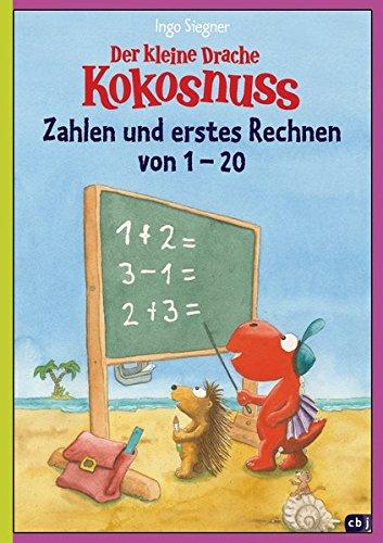 Der kleine Drache Kokosnuss - Zahlen und erstes Rechnen von 1 bis 20: (Vorschule / 1. Klasse) (Lernspaß- Rätselhefte, Band 3)
