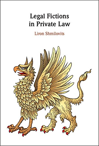 Legal Fictions in Private Law