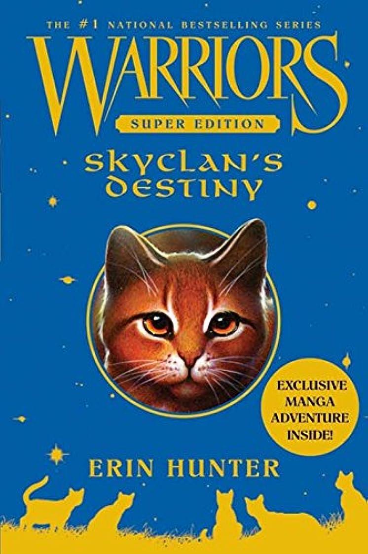 ルーチンアセアーティストWarriors Super Edition: SkyClan's Destiny (English Edition)