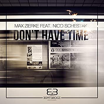 Don't Have Time