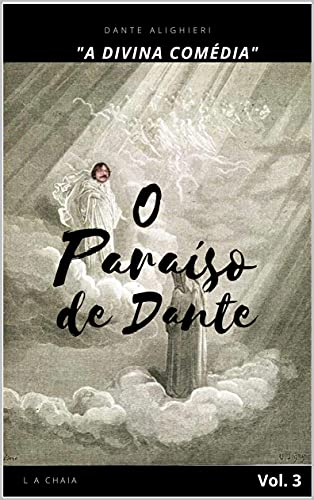 """O Paraíso de Dante: """"A Divina Comédia"""""""