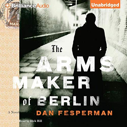 The Arms Maker of Berlin audiobook cover art