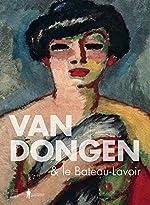 Van Dongen & le Bateau-Lavoir d'Anita Hopmans