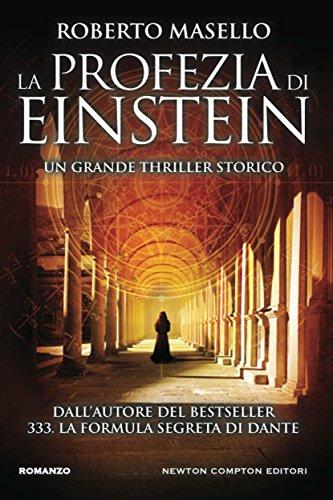 La profezia di Einstein (eNewton Narrativa)