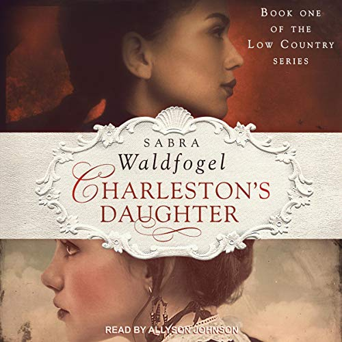 Charleston's Daughter Audiobook By Sabra Waldfogel cover art
