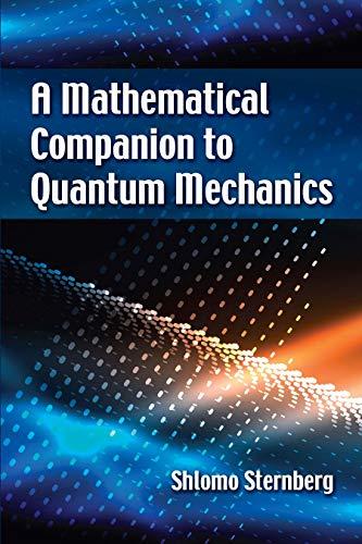 A Mathematical Companion to Quantum Mechanics (Dover Books on Physics)