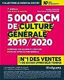5 000 QCM de culture générale - Edition 2019/2020 - 25 thèmes abordés - Préparez vos...