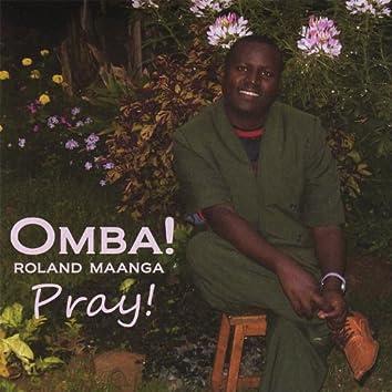 Omba! Pray!