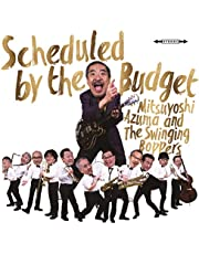 Scheduled by the Budget(特典なし)