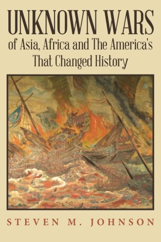 Unknown Wars of Asia, Africa and The America's That Changed History: Unknown Wars of Asia, Africa, and the America's That Changed History download ebooks PDF Books