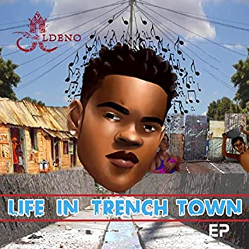 Life In Trench Town