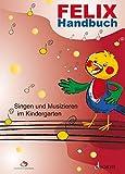 Felix: Handbuch für das Singen und Musizieren im Kindergarten. Lehrerband.