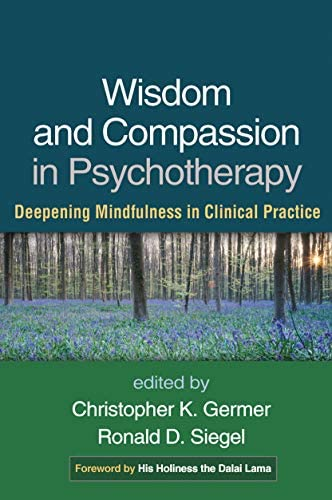 Wisdom and Compassion in Psychotherapy Deepening Mindfulness in Clinical Practice product image