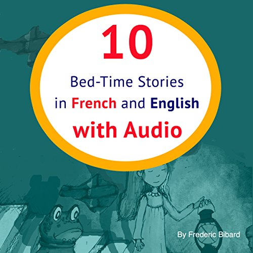 10 Bed-Time Stories in French and English [French Edition] audiobook cover art