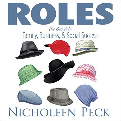 Roles: The Secret to Family, Business, and Social Success audiobook cover art