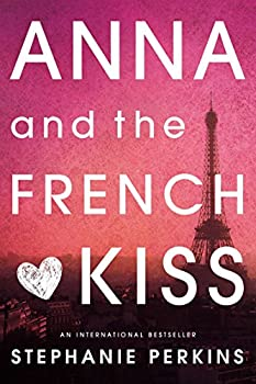 """Cover for """"Anna and the French Kiss"""""""