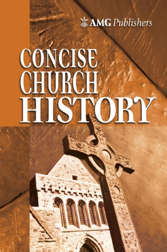 AMG Concise Church History (AMG Concise Series)
