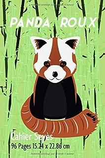 Cahier: avec une réglure seyès parfait pour la rentrée scolaire, fans et amateurs de panda roux (French Edition)