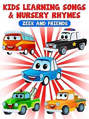 Kids Learning Songs and Nursery Rhymes - Zeek and Friends