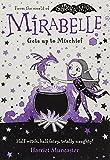 Mirabelle Gets up to Mischief...