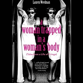 A Woman Trapped In A Woman's Body audiobook cover art