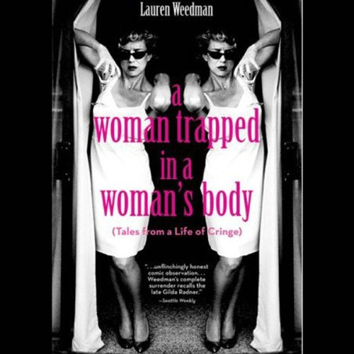 A Woman Trapped In A Woman's Body cover art