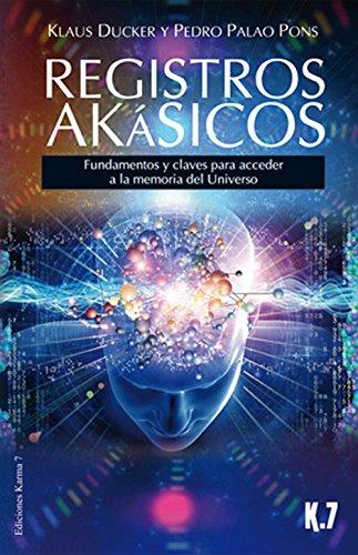 Registros Akásico: Fundamentos y claves para acceder a la memoria del Universo