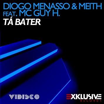 Tá Bater (feat. MC Guy H.)
